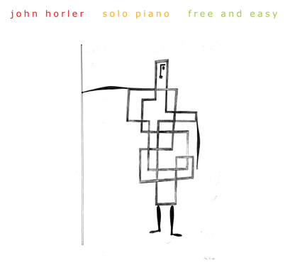 JOHN HORLER- FREE AND EASY