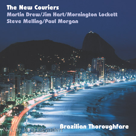 "The New Couriers ""Brazilian Thoroughfare"