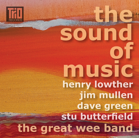 Henry Lowther / Jim Mullen / Dave Green / Stu Butterfield